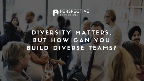 build diverse teams